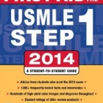 First Aid for USMLE Step 1 2014 Edition